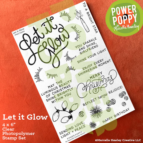 Let it Glow by Power Poppy