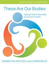 Our Bodies_HighSchoolLeaderGuide_RGB
