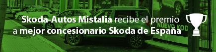 Skoda Autos Mistalia recibe el premio a mejor concesionario Skoda de España