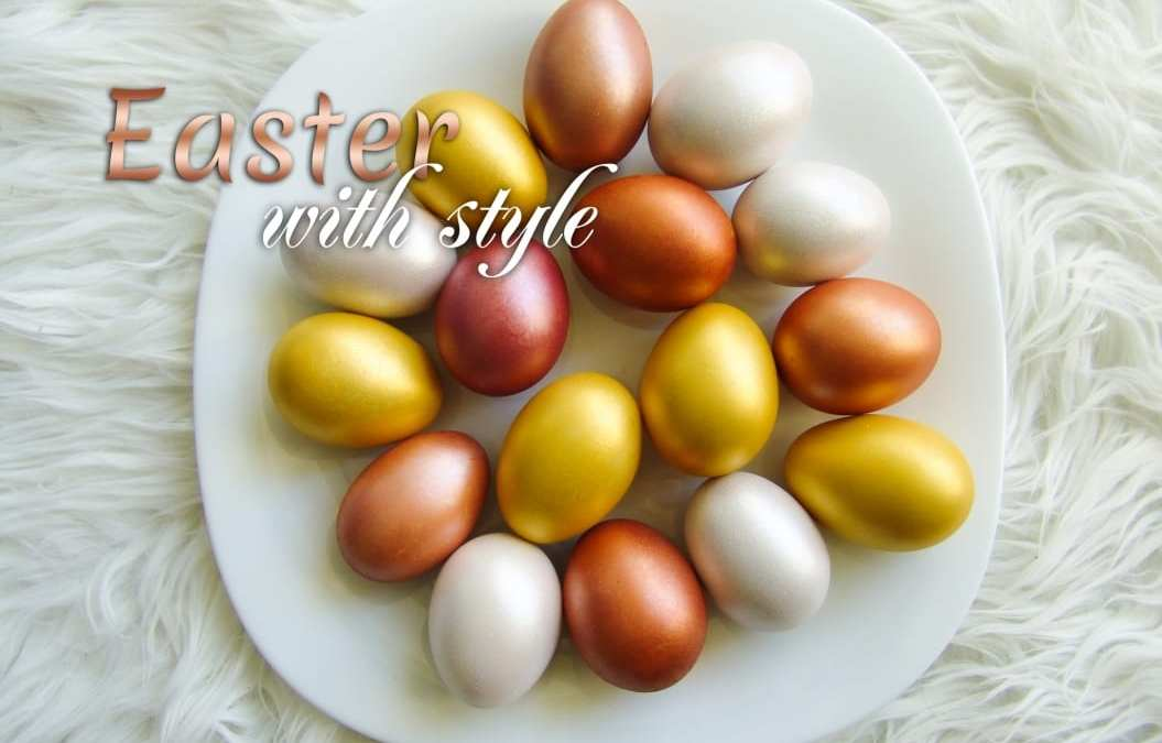 Celebrate Easter in your Style