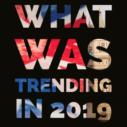 What was trending in 2019