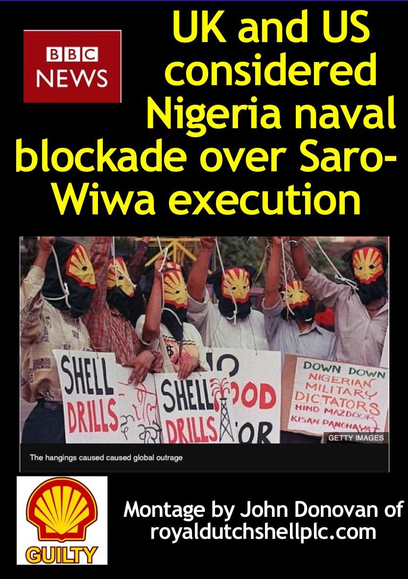 BBC NEWS: UK and US considered Nigeria naval blockade over Saro-Wiwa execution