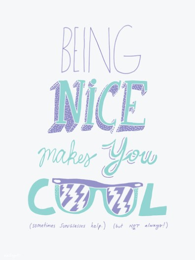 Being-nice-makes-you-cool