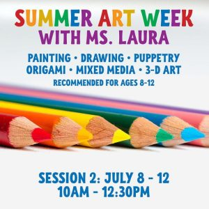 Summer Art Week - Session 2 @ Art in the Valley