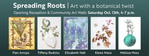 Spreading Roots | Art with a botanical twist @ Art in the Valley