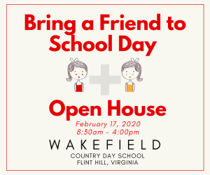 Bring a Friend to School Day & Open House @ Wakefield Country Day School
