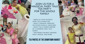 Fairy Tale Family Tea Party @ Downtown Market