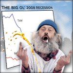 Hey, Recession! Thanks a Lot!!!