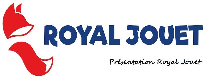 Présentation Royal Jouet