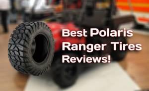 best Polaris ranger tires reviews