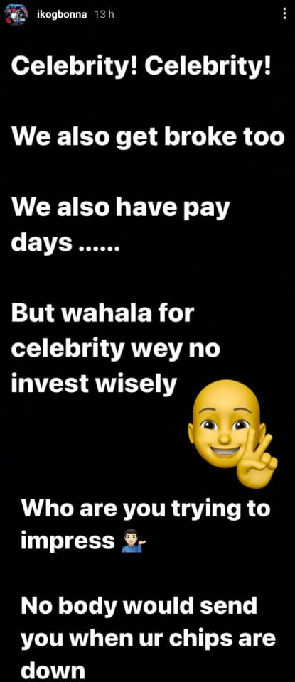 ''Nobody would send you when your chips are down''- Actor IK Ogbonna tells his fellow celebrities as he advises them on the need to invest wisely