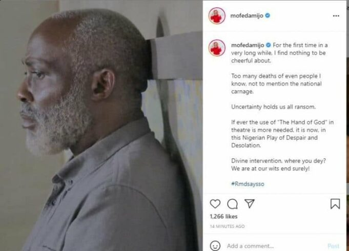 """""""For the first time in a long while, I find nothing to be cheerful about"""" – Actor, Richard Mofe-Damijo laments"""