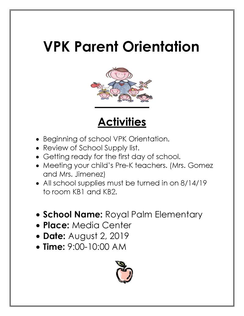 VPK Parent Orientation August 2nd 9-10am