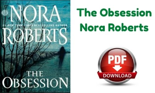 The Obsession Nora Roberts PDF