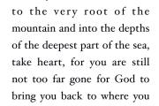 You are not too far gone for God to bring you back