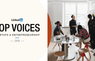 Top 10 Voices In Startups And Entrepreneurship On LinkedIn 2018