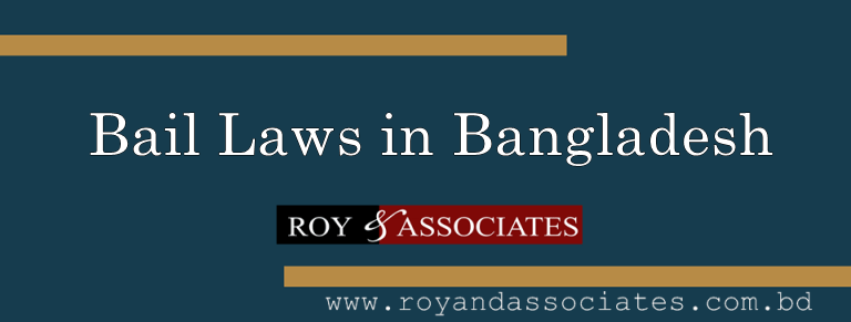 Bail-Laws-in-Bangladesh-Roy-and-Associates