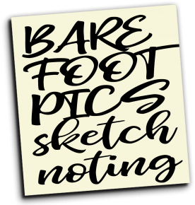 Barefoot Pics Sketchnoting (aka: The Easel Empire)