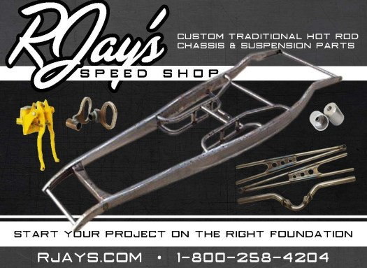 """This post is brought to you by RJay's Speed Shop. Click here to go to RJay's and get the parts you need for your hot rod. Use the code """"royboy"""" at checkout and save 10%!!!"""