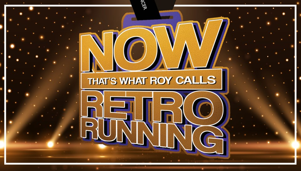 Now That's What Roy Calls Retro Running