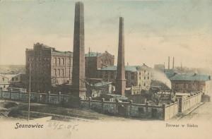 1905 , Sosnowiec - Browar w Sielcu