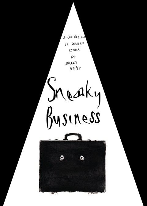 Sneaky Business!