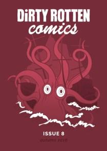 Dirty Rotten Comics #8, August 2016