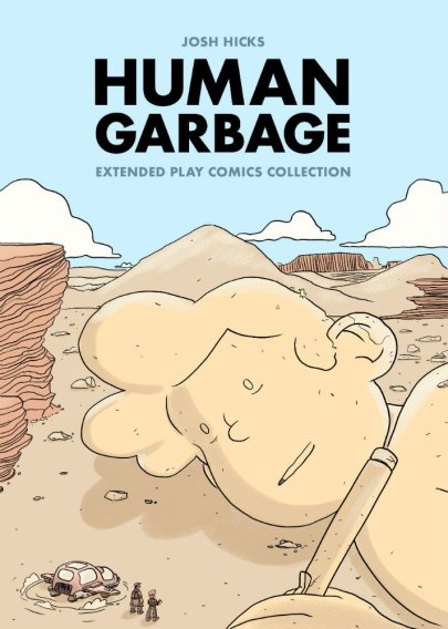 Josh Hicks' Human Garbage - Released 17th June