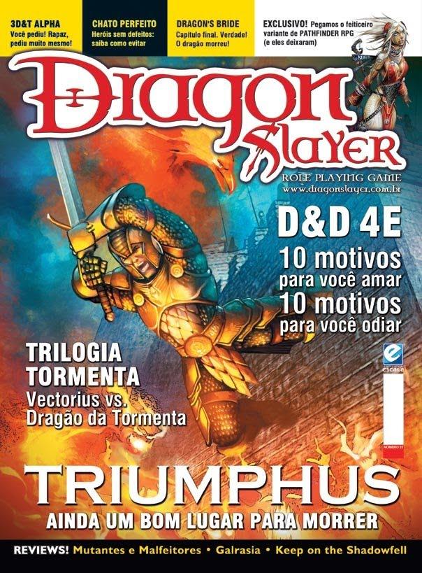Aproveitando que a minha cabeça ainda não explodiu (o que não deve estar muito longe de acontecer), eu comprei e li a Dragonslayer 21 enquanto me mantinha vivo entre uma […]