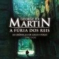 A Fúria dos Reis (Clash of Kings) é o segundo livro das Crônicas do Gelo e do Fogo (Song of Ice and Fire). No primeiro livro a história se baseia […]