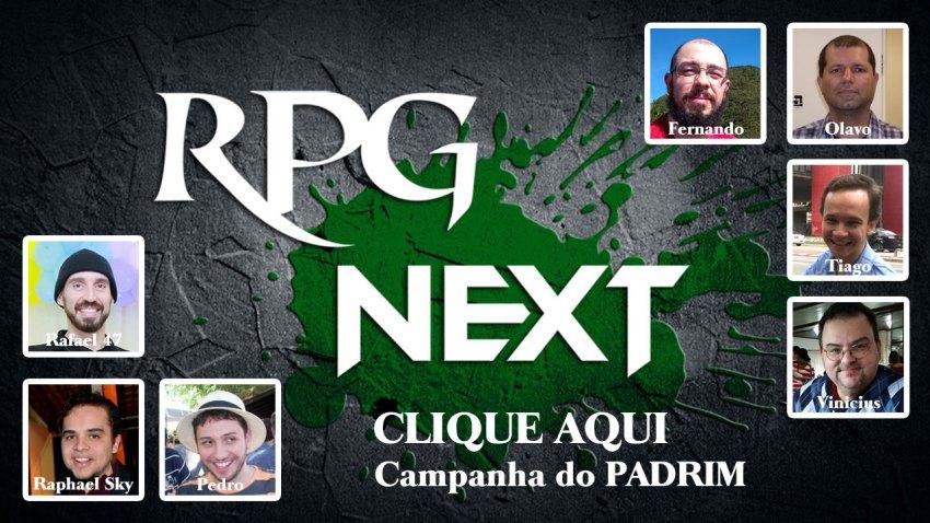 Campanha do Padrim do RPG Next