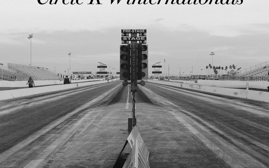 Circle K Winternationals Race Report