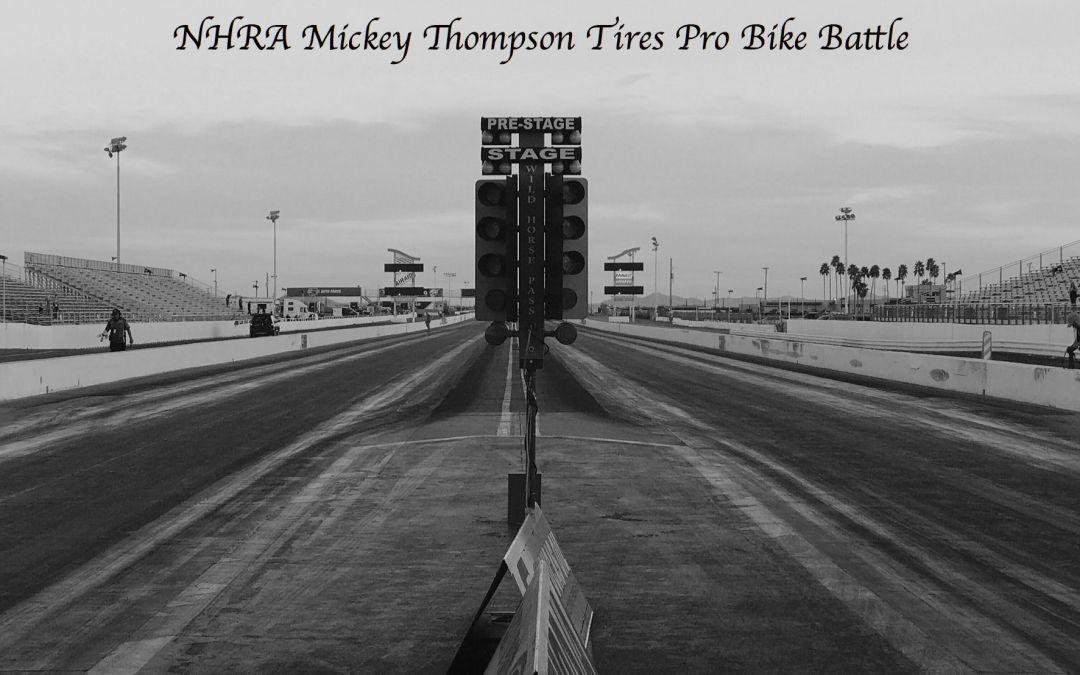 NHRA Mickey Thompson Tires Pro Bike Battle