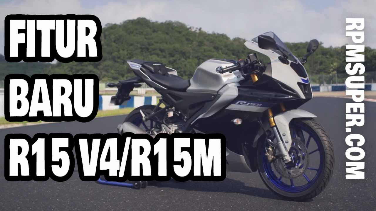 Fitur Baru Yamaha R15 V4