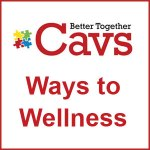 CAVS Ways to Wellness – Updated