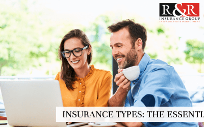Insurance Types: The Essentials