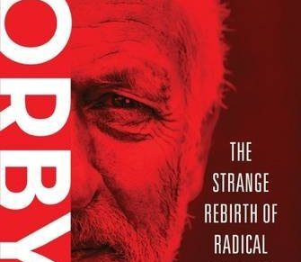 'Movin' on up?' – extended review of Richard Seymour's 'Corbyn: the Strange Rebirth of Radical Politics'
