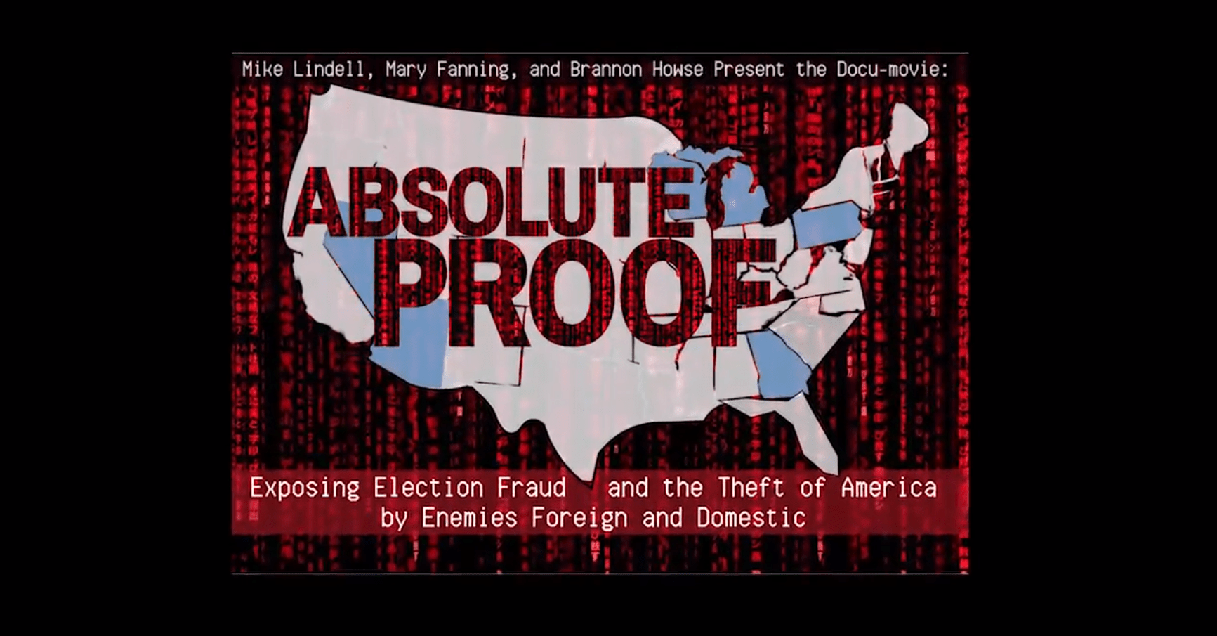 WATCH: ABSOLUTE PROOF DOCUMENTARY WITH MIKE LINDELL- NEVER BEFORE SEEN EVIDENCE ON ELECTION FRAUD