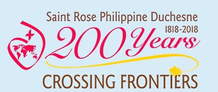 Philippine Duchesne – 200 years Crossing Frontiers