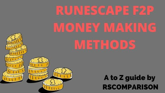 7 Top Runescape F2P Money Making Methods – Quick Free-to-Play Money Making
