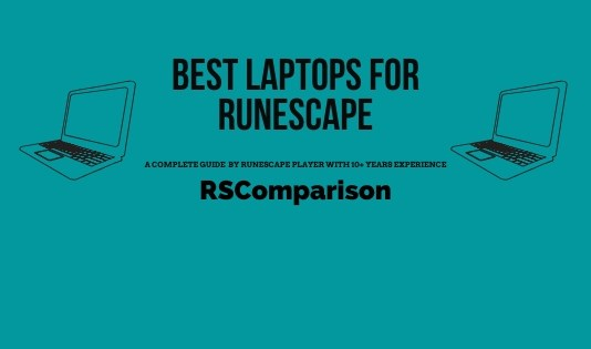Best Laptop For Runescape