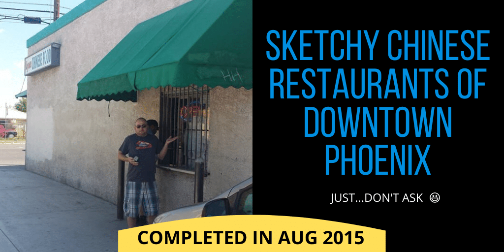 Sketchy Chinese restaurants of downtown Phoenix