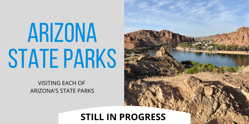 Visiting each of Arizona's State Parks