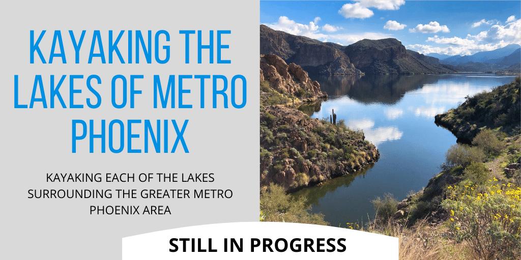 Kayaking the lakes of metro phoenix