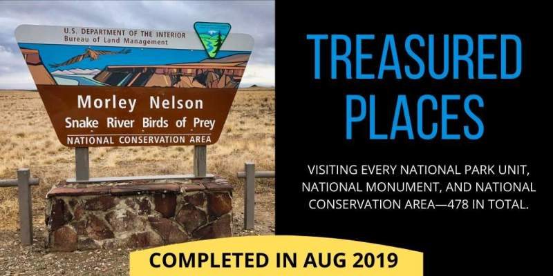 Treasured Places - visiting every national park unit, national monument, and national conservation—478 in total.