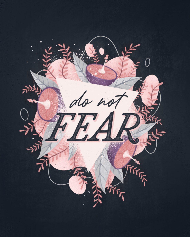 Ramona Schratt - Do Not Fear Lettering