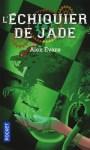 L'échiquier de jade
