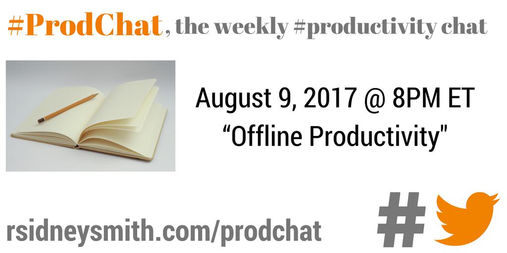 Offline Productivity - #ProdChat