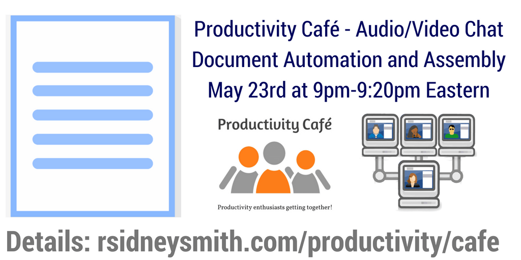 Document Automation and Assembly - May 23 2018