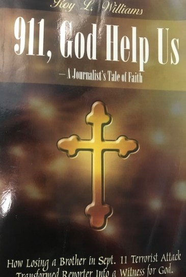 """Roy Williams' book """"911, God Help Us,"""" tells the story of his brother Dwayne and of Roy's spiritual journey after his brother's death. (contributed)"""
